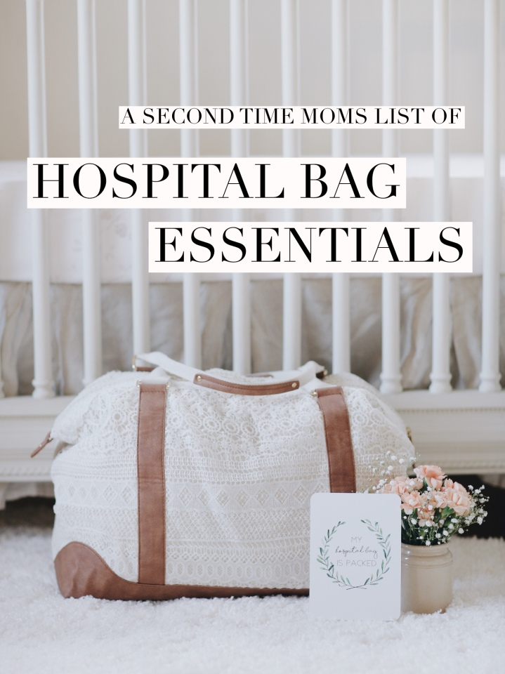 A Second Time Mom's List of Hospital Bag Essentials